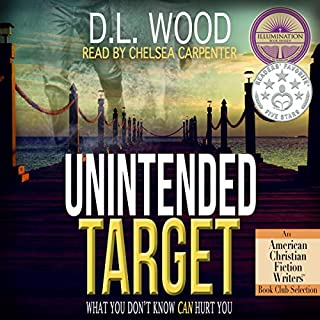 Unintended Target      Unintended Series, Book 1              By:                                                                                                                                 D.L. Wood                               Narrated by:                                                                                                                                 Chelsea Carpenter                      Length: 10 hrs and 16 mins     10 ratings     Overall 4.1