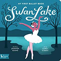 Swan Lake: My First Ballet Book