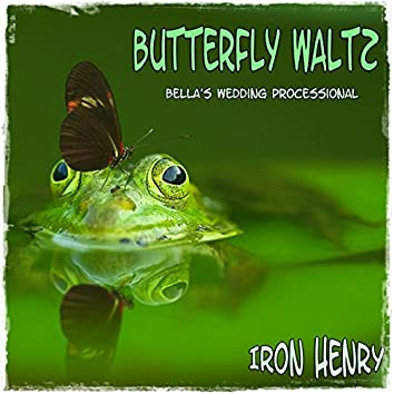 Butterfly Waltz (Bella's Wedding Processional)