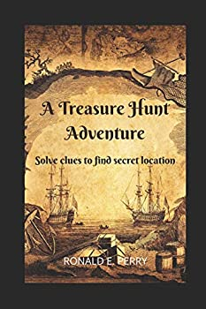 A TREASURE HUNT ADVENTURE  Solve clues to find the secret location.