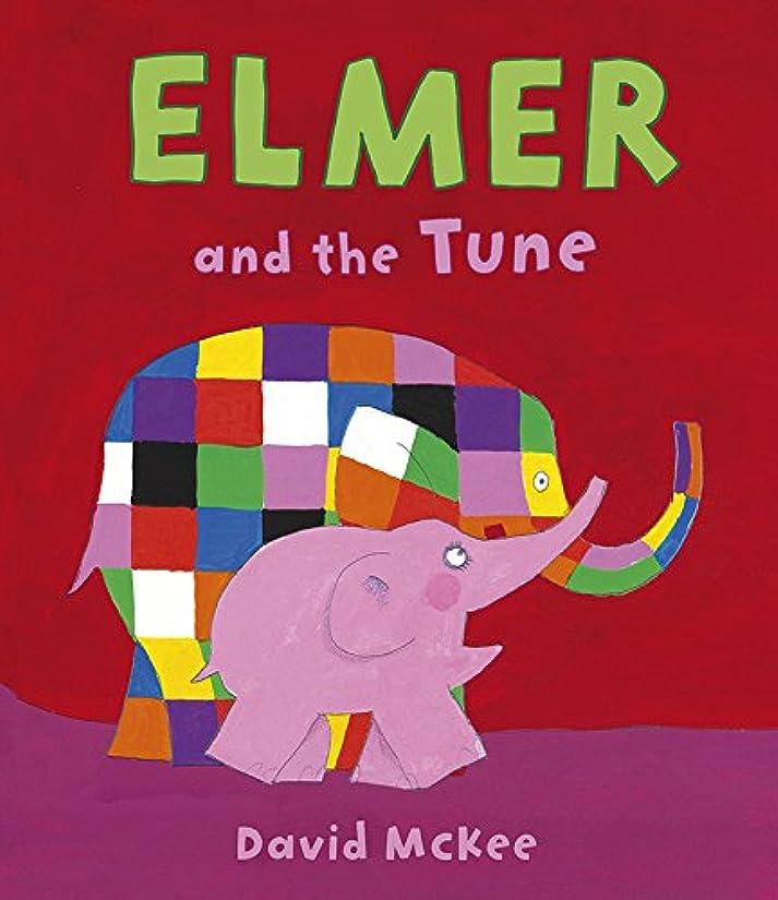 文化名声ホバートElmer and the Tune (English Edition)