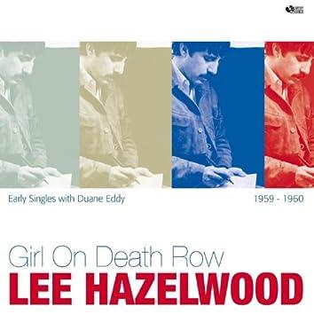 Girl On Death Row (feat. Duane Eddy) [Early Singles With Duane Eddy]
