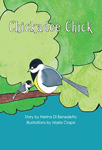 Chickadee Chick (The Bennett Farm Series Book 1) by [Nerina DiBenedetto, Maria Crapsi]