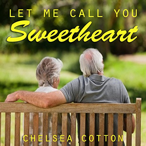 Let Me Call You Sweetheart audiobook cover art