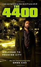Welcome to Promise City (4400) by Greg Cox (2009-07-28)