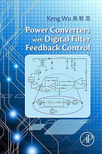Power Converters with Digital Filter Feedback Control...