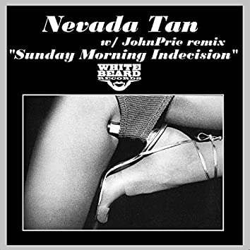 Sunday Morning Indecesion