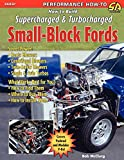 How to Build Supercharged & Turbocharged Small-Block Fords