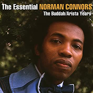 The Essential Norman Connors - The Buddah/Arista Years