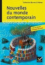 Nouvelles du monde contemporain - Skarmeta, Le Clézio, Daeninckx, Tournier de Marie-Hélène Philippe