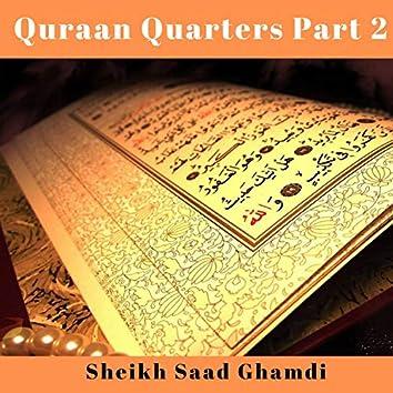 Quraan Quarters Part 2
