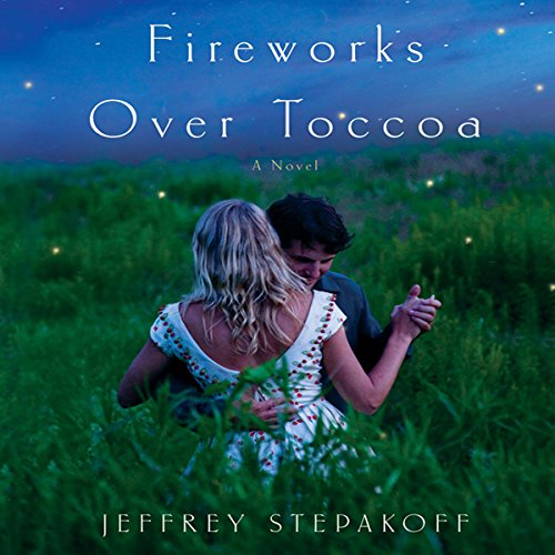 Fireworks over Toccoa audiobook cover art