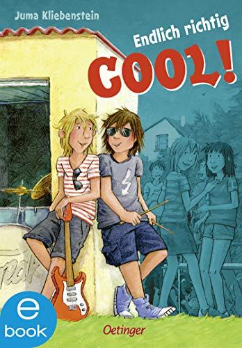 Endlich richtig cool! (German Edition)