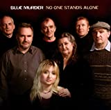 Blue Murder: No One Stands Alone (Audio CD)