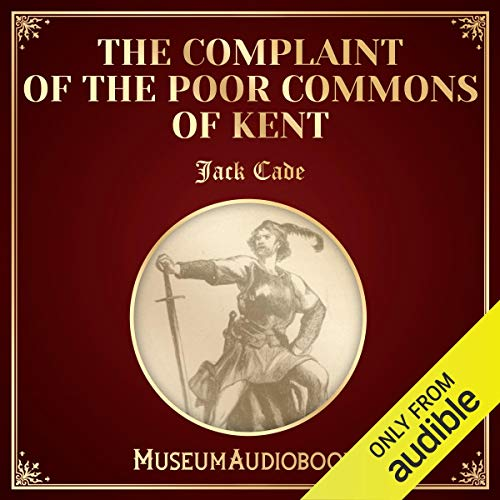 The Complaint of the Poor Commons of Kent cover art