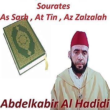 Sourates As Sarh, At Tin, Az Zalzalah (Quran)