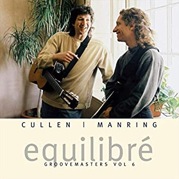 Equilibre: Groovemasters, Vol. 6