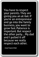 ご両親を尊重してください。 Gary Vaynerchuk 冷蔵庫用マグネット ブラック