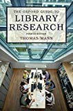 The Oxford Guide to Library Research (English Edition)