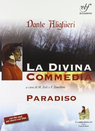 Paradiso. La divina commedia. Ediz. integrale. Con espansione online