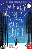 The Many Worlds of Albie Bright by Christopher Edge(2016-01-14)