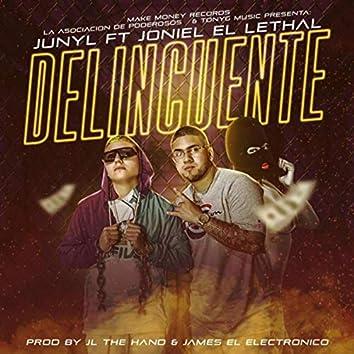 Delincuente (feat. Joniel el Lethal)