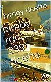 bimby raccolta 239 ricette