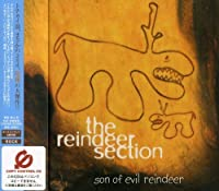 Son of Evil Reindeer by Reindeer Section (2002-07-03)