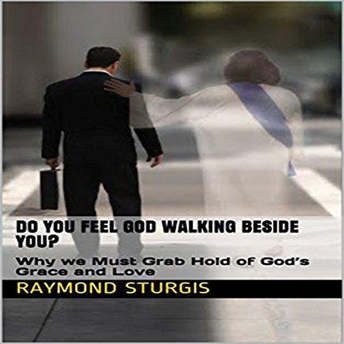 Do You Feel God Walking Beside You? audiobook cover art