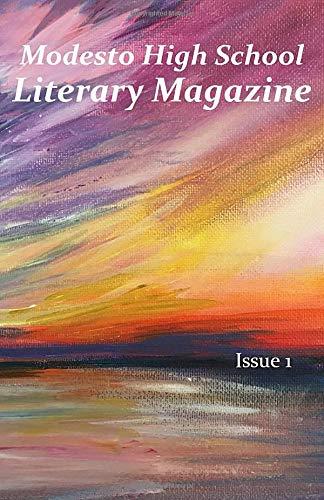Modesto High School Literary Magazine: Issue 1