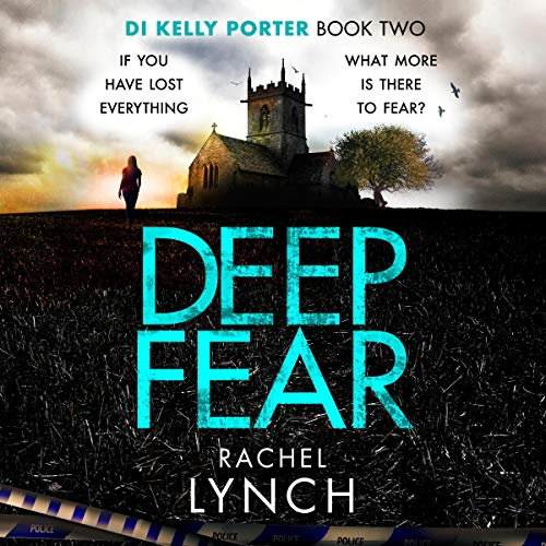 Deep Fear: An unputdownable crime thriller cover art