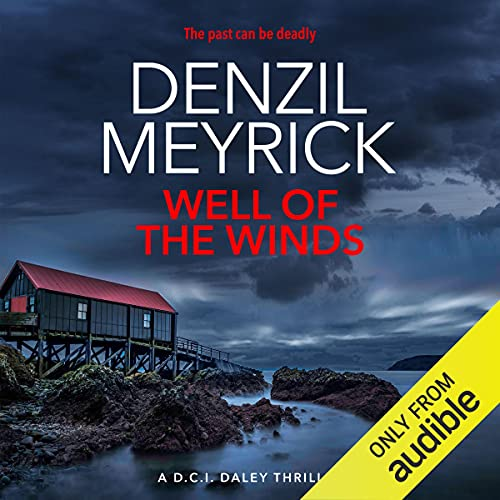 Well of the Winds: A D.C.I. Daley Thriller, Book 5