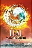 Leal (Divergente 3) (Trilogía Divergente)