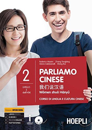 Parliamo cinese. Corso di lingua e cultura cinese. Con CD Audio formato MP3 (Vol. 2)