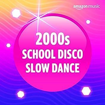 00s School Disco Slow Dance