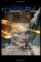 Demon Blood: Book 16 of The Witch Fairy Series (Volume 16)