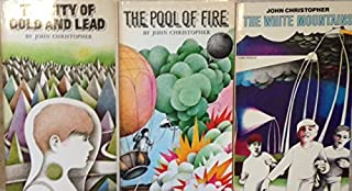 John Christopher Set Tripod Trilogy : White Mountains / Pool of Fire / City of Gold and Lead