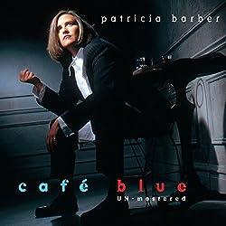 Cafe Blue-Unmastered