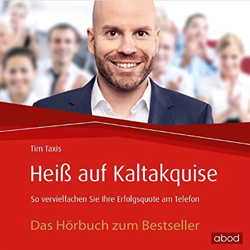 Heiß auf Kaltakquise audiobook cover art