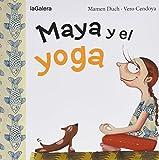 Maya Y El Yoga: 9 (Tradiciones)