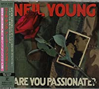 Are You Passionate by Neil Young (2002-04-10)