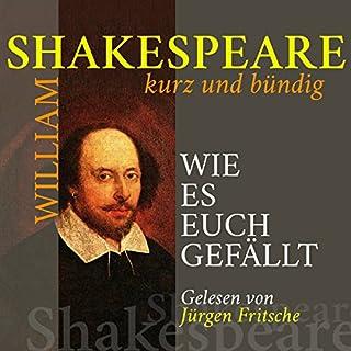 Wie es euch gefällt (Shakespeare kurz und bündig) Titelbild