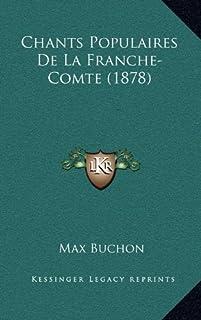 Chants Populaires de La Franche-Comte (1878)