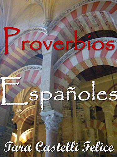 Spanish Proverbs (A World of Proverbs Book 4) (English Edition)