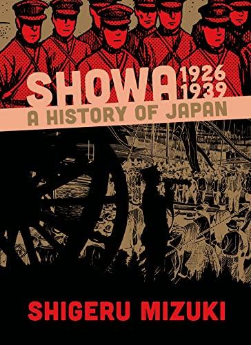 Showa 1926-1939: A History of Japan (Showa: A History of...