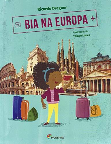 Bia na Europa - Coleção Viagens da Bia