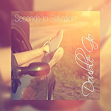 Seconds to Salvation