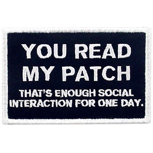 Usted lee mi parche, eso es suficiente interacción social para un día Broche Bordado de Gancho y Parche de Gancho y bucle de cierre