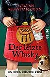 Der letzte Whisky (Professor-Bietigheim-Krimis 4): Ein kulinarischer Krimi - Carsten Sebastian Henn
