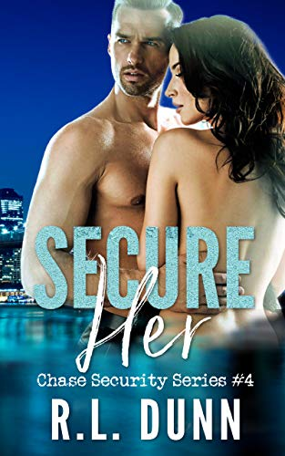 Secure Her (Chase Security Series Book 4) (English Edition)